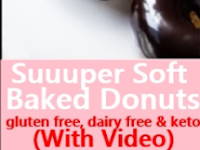 Suuuper Soft Baked Donuts - gluten free, dairy free & keto (With Video)