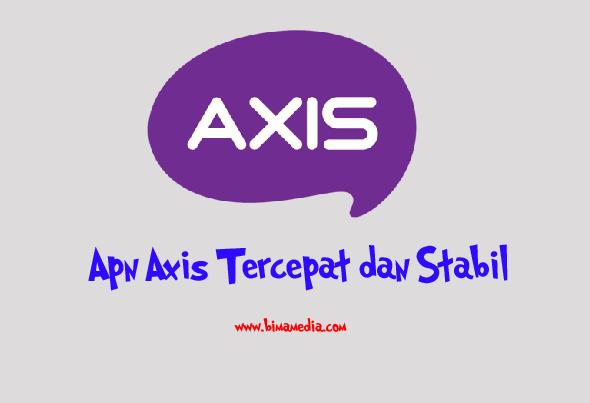 Apn Axis Tercepat dan Stabil