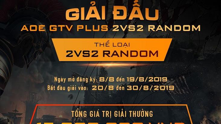 [AoE] Chính thức khởi động giải đấu AoE GTV PLus 2v2 Random