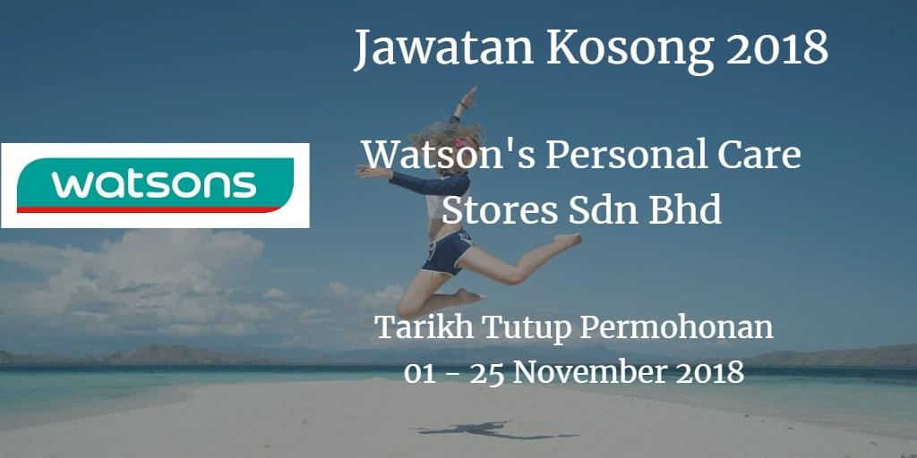 Jawatan Kosong Watson's Personal Care Stores Sdn Bhd 01 - 25 November 2018