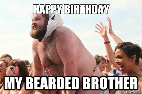 Funny Memes For Brothers : Happy birthday meme cat memes funny brother meme: happy birthday