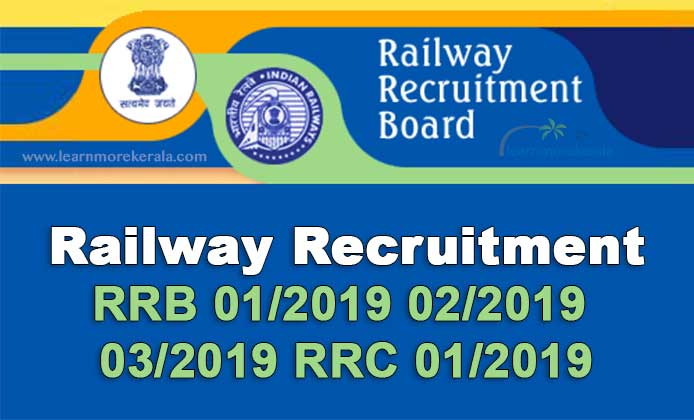 Railway Recruitment 2019 apply online, RRB 01/2019 02/2019 03/2019 RRC 01/2019