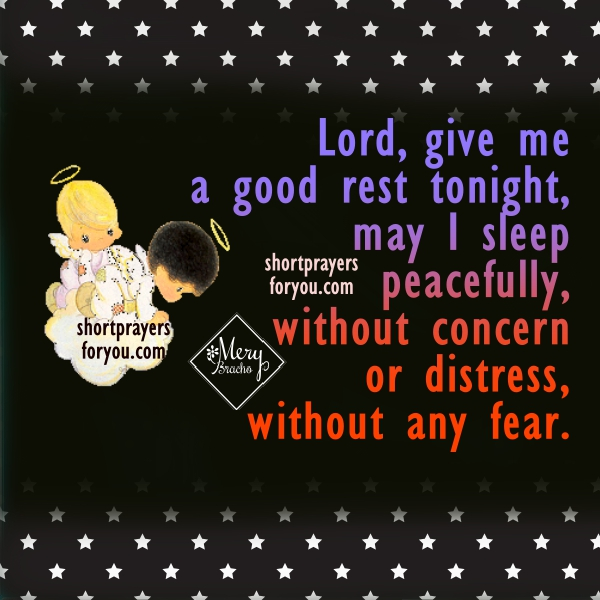 http://www.shortprayersforyou.com/2017/08/short-prayer-for-night-to-sleep-well.html