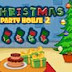 MirchiGames - Christmas Party House 2