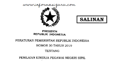 Download Peraturan Pemerintah/PP No 30 Tahun 2019 Tentang Penilaian Kinerja Pegawai Negeri Sipil (PKPNS) I pdf