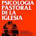 Psicología Pastoral De La Iglesia - Jorge A. León