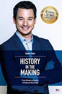 History in the Making: From Dream to Reality In Network Marketing free book promotion Danien Feier