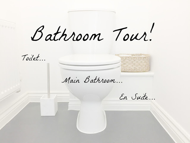 Bathroom Tour ~ Toilet, Main Bathroom & En suite!