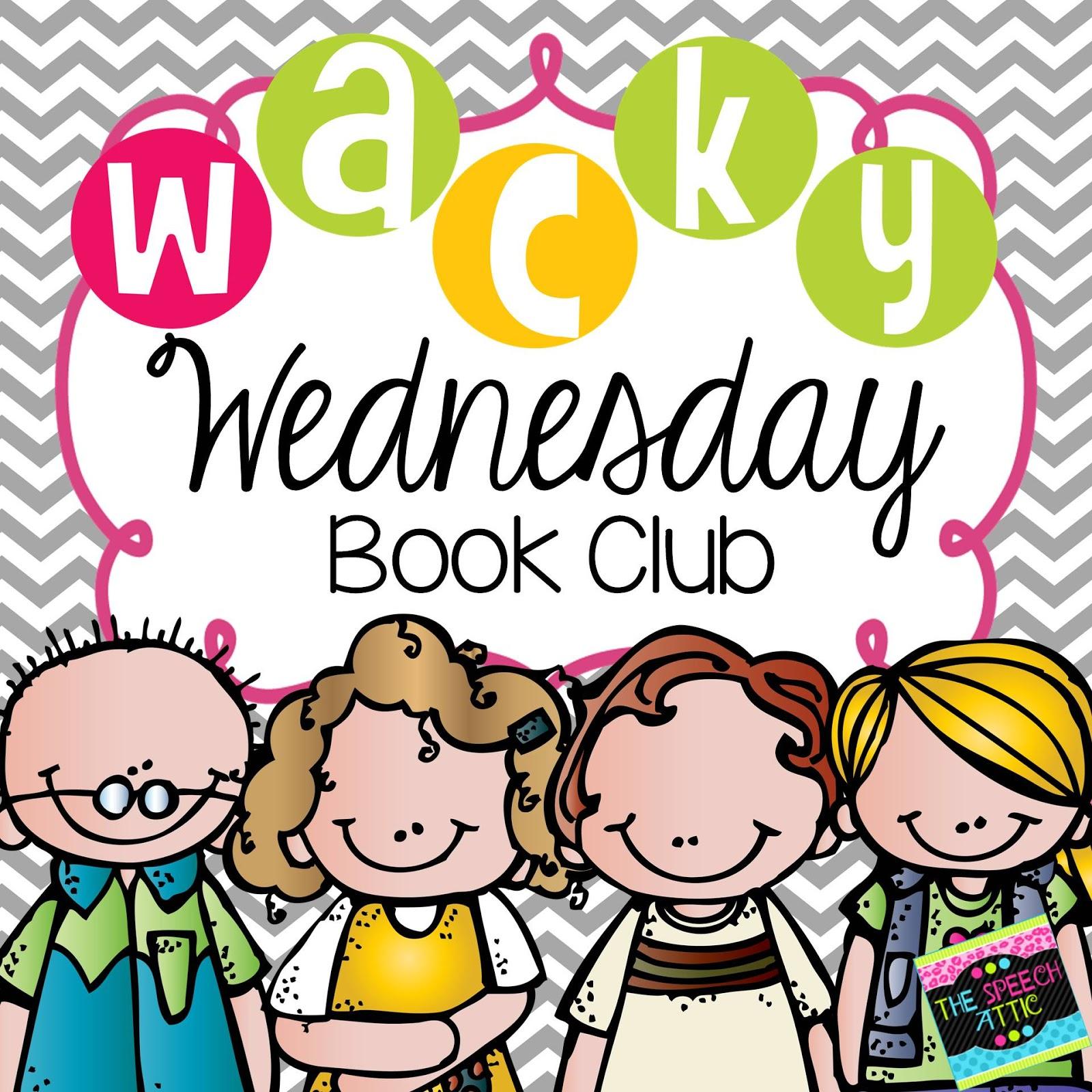 The Speech Attic Wacky Wednesday Book Club If You Take A