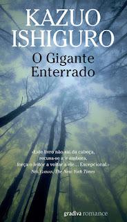 Imagem da capa do livro de Kazuo Ishiguro, O Gigante Enterrado, pela Gradiva, em recensão no blogue Clube de Leituras