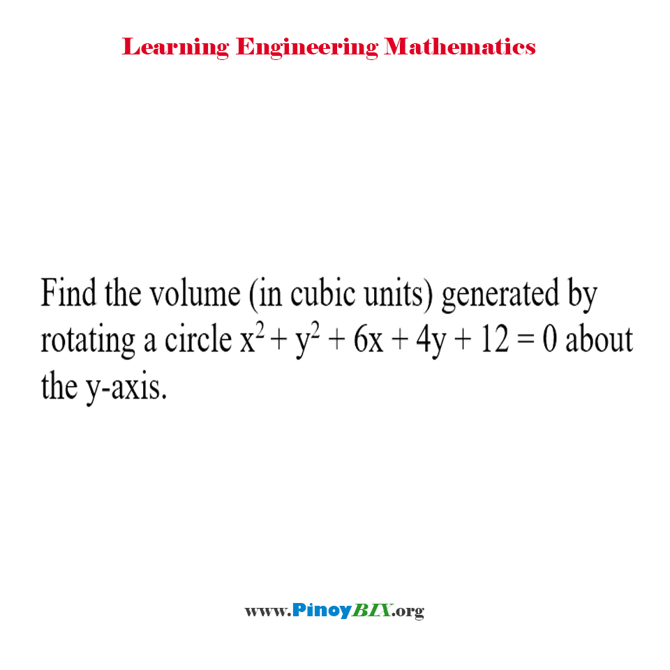 Find The Volume Generated By Rotating A Circle About The Yaxis
