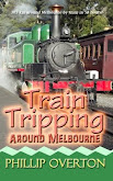 #7 Train Tripping Around Melbourne