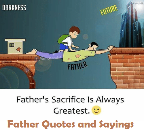 Father Quotes And Sayings I Love You Dad Quotes Jobs News Tips Delectable Father Love Quotes