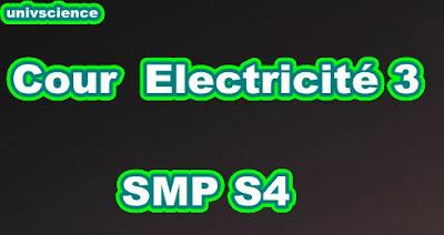 Cours Electricité 3  SMP S4 PDF