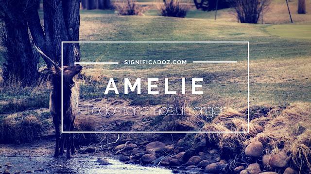 Significado y Origen del Nombre Amelie ¿Que Significa?