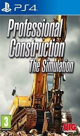 5107d92c4e62bcf4a633688e42ebc7b1c509deae - Professional Construction The Simulation PS4-RESPAWN