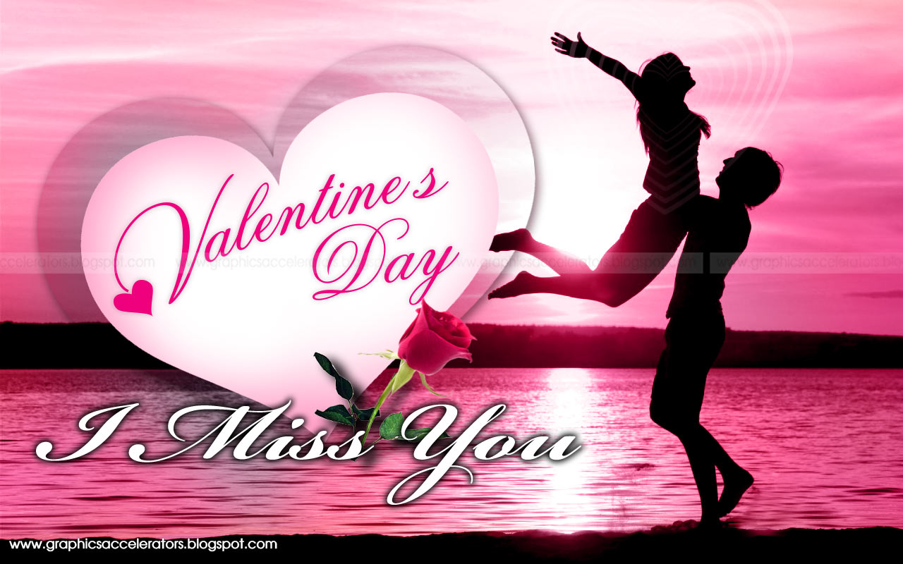 I Miss You Wallpapers Pictures 2015 2016: GraphicsAccelerators: Happy Valentine's Day 2016