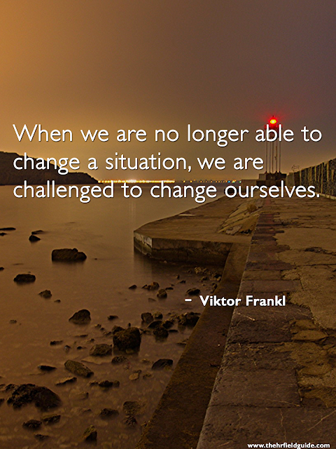 """When We Are No Longer Able To Change. . ."""