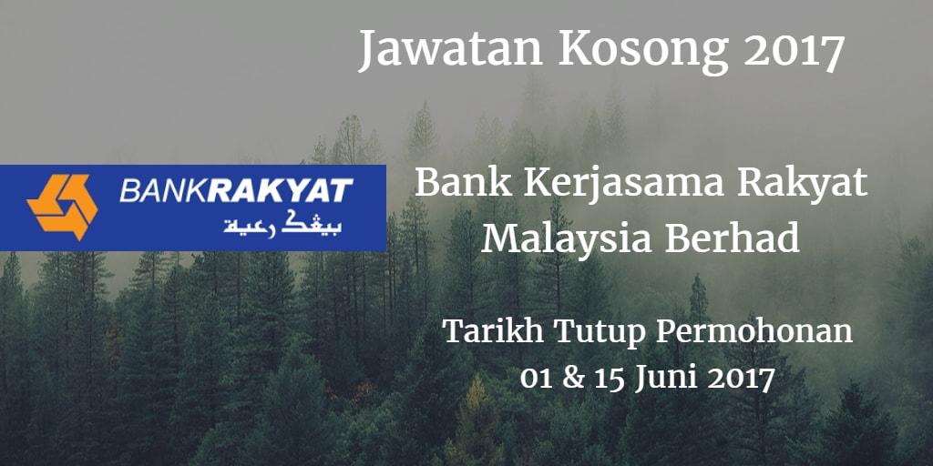 Jawatan Kosong Bank Rakyat 01 & 15 Juni 2017