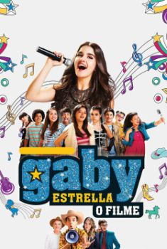 Gaby Estrella: O Filme Torrent – WEB-DL 720p Nacional