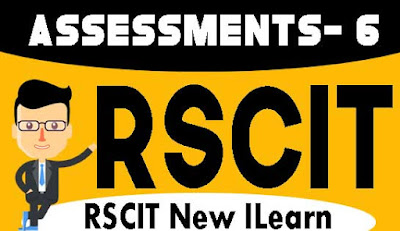 Rscit I-Learn Assessment- 6 Important Question in Hindi 2020, RKCL I-Learn Assessment - 6 in Hindi, i-Learn Important Question in Hindi, rkcl i learn assessment 6 question with answers in hindi