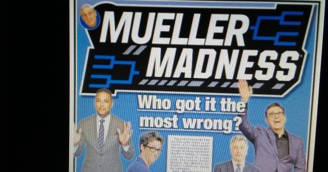 Mueller Madness: The media pundits who got it most wrong