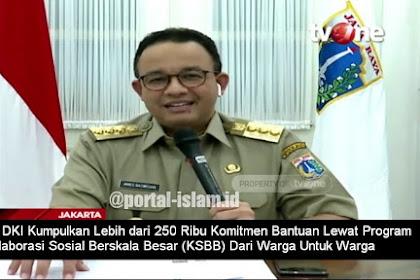 Pemprov DKI Berhasil Kumpulkan Lebih dari 250 Ribu Komitmen Bantuan Dari Warga Untuk Warga via KSBB