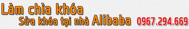 sửa khóa tại nhà Alibaba
