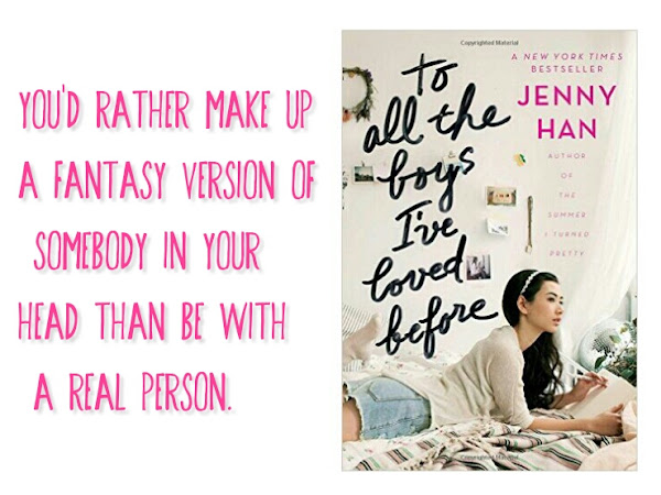 REZENSION||TO ALL THE BOYS I'VE LOVED BEFORE~JENNY HAN