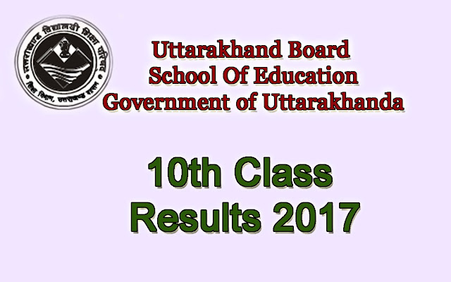 UK 10th Exam Result 2017, Uttarakhand Board High School Result, UK Xth Class Examination Results, Get UBSE Result 2017