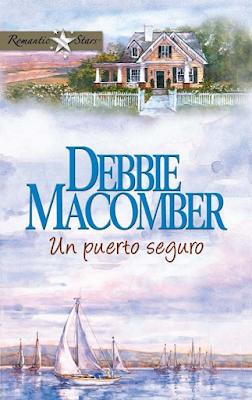 Debbie Macomber - Un Puerto Seguro