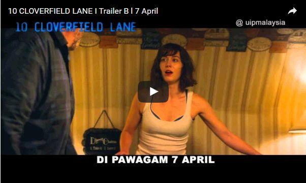 Trailer Dan Sinopsis Filem 10 Cloverfield Lane