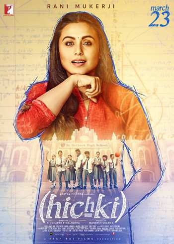 Hichki 2018 Hindi Movie 480p Pre-DVDRip 350Mb watch Online Download Full Movie 9xmovies word4ufree moviescounter bolly4u 300mb movie