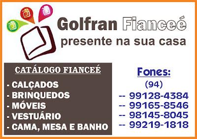 GOLFRAN FIANCEÉ - Presente em sua casa
