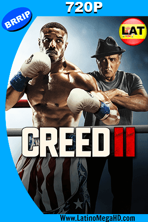 Creed II: Defendiendo el Legado (2018) Latino HD 720P ()