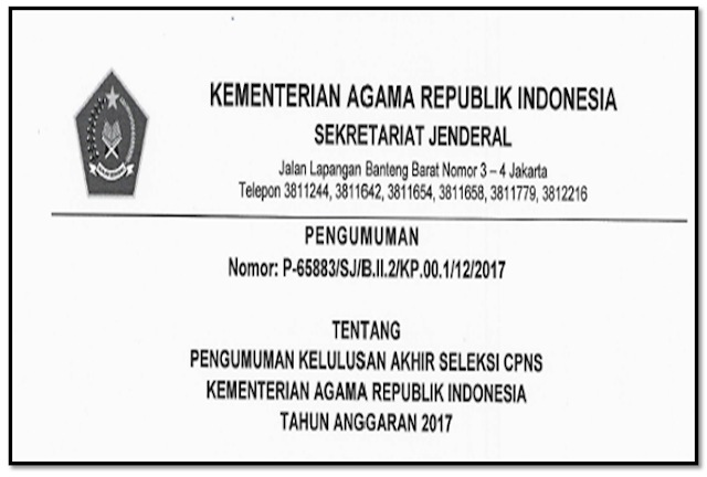 PENGUMUMAN LULUS SELEKSI CPNS KEMENTERIAN AGAMA RI TAHUN 2018