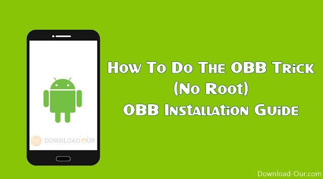 how-to-do-obb-trick-no-root-obb-installation-guide