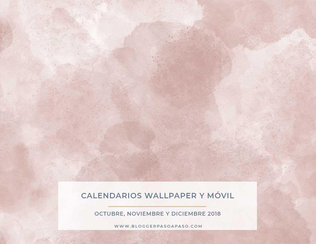 Bonitos Calendarios Wallpaper Pc Y Móvil Para 2018 Octubre