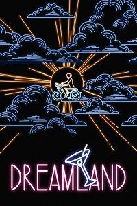 Watch Dreamland Online Free in HD