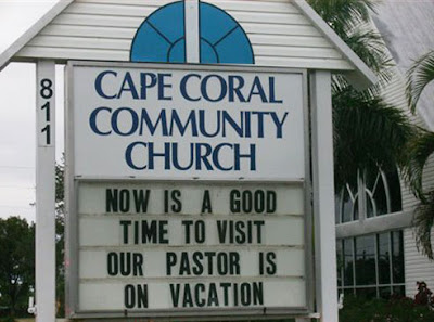 Now is a good time to visit. Our pastor is on vacation