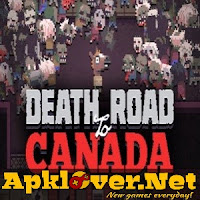 Death Road to Canada APK premium
