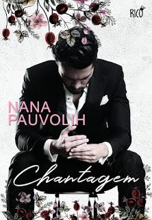 Livro Chantagem - Nana Pauvolih pdf ebook