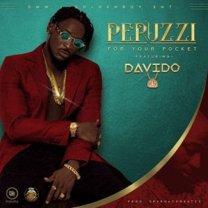 Peruzzi ft Davido – For Your Pocket (Remix)