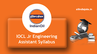 IOCL Jr Engineering Assistant Syllabus