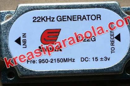 Fungsi dan Manfaat 22KHz Generator
