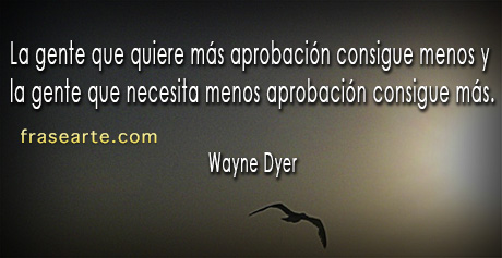 Frases Para La Vida Wayne Dyer Frases Para La Vida Wayne
