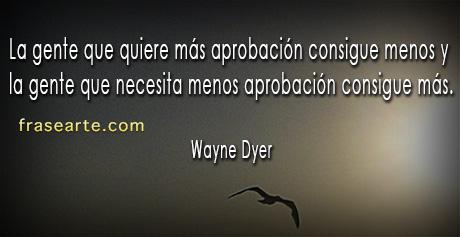 Frases para la vida - Wayne Dyer