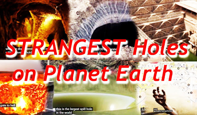 STRANGEST Holes on Planet Earth,the Darvaze Gas crater,the well of CHAND BAORI,the KTB (KOLA) super-deep Bore Hole,the Guatamala City Sink Hole,Siberian Mystery Craters,Indiana Dunes National Park,Monticello Dam Hole,The Devil's Sinkhole,DERINKUYU,the Oak Island money pit