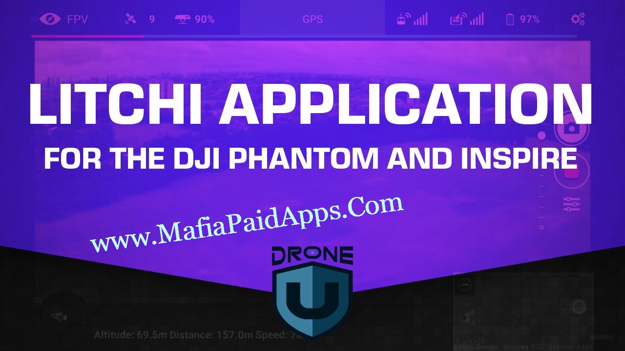 Litchi for DJI Phantom/Inspire v3 6 6 Patched Apk | MafiaPaidApps