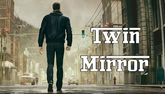 الكشف والإعلان عن لعبة Twin Mirror